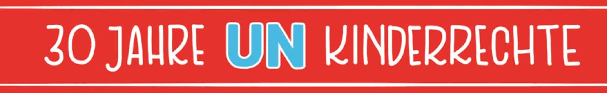 30 JAhre UN Kinderrechte
